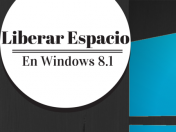 Tutorial: Liberar Espacio en Windows 8.1 (5 GBs!)