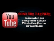 ¿Querès ser Partner de You-Tube? Entra!