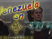 Venezuela en The Order (PS4) Gameplay Epi 1