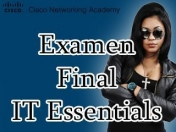 Examen Final cisco IT Essentials (soporte tecnico) Version 5